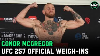 "Conor McGregor declares ""155, that's championship weight"" at UFC 257 official weigh-ins"