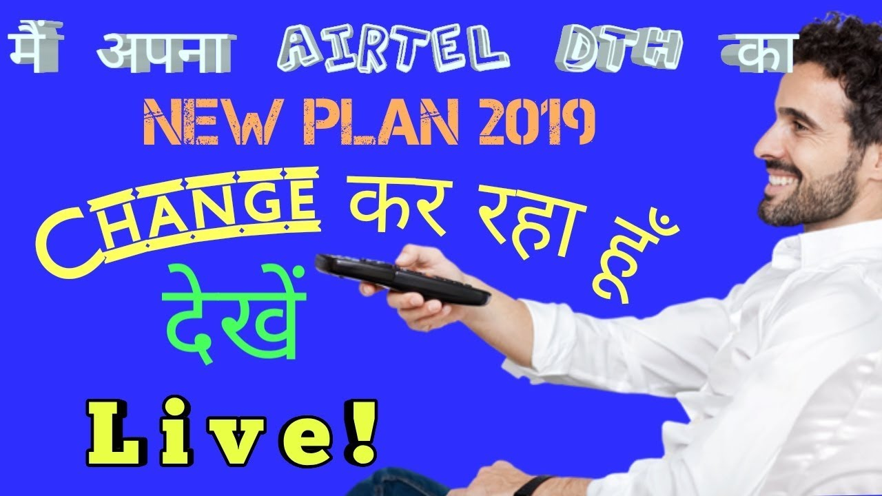 Airtel Dth New Plans 2019 List and Activation  Airtel dth new pack 2019