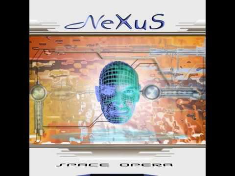 NeXuS  - Space Opera (2006)