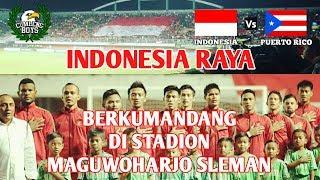 Seisi stadion bernyanyi INDONESIA RAYA , Indonesia vs puerto rico