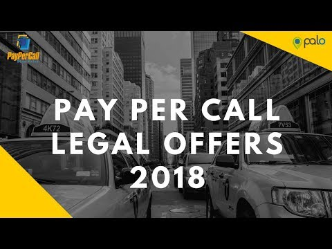 Pay Per Call Legal Offers 2018