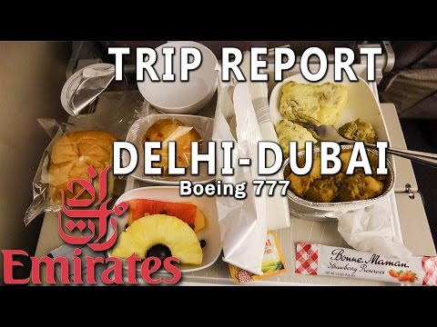 Trip Report : Emirates | Delhi to Dubai | Boeing 777 | DEL-D