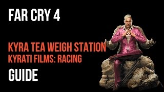 Far Cry 4 Walkthrough Kyra Tea Weigh Station Kyrati Films: Racing Gameplay Let's Play