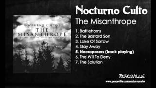 Nocturno Culto - Necroposers (FROM The Misanthrope) 2007