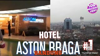 ASTON BRAGA BANDUNG  -  Parisj Van Java Tour
