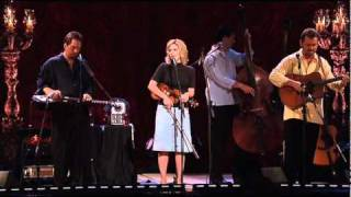 Alison Krauss and Union Station - When You Say Nothing At All