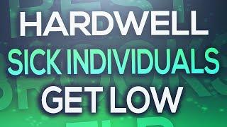 FL Studio - Hardwell & Sick Individuals - Get Low [FLP DOWNLOAD]
