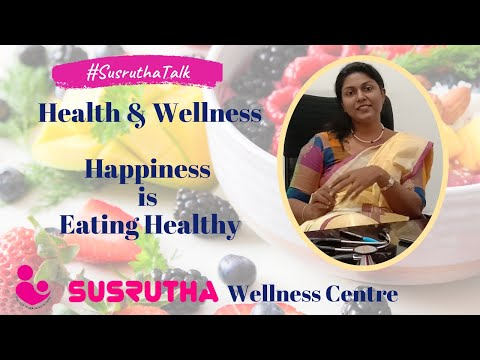 Health Tips Malayalam | Women wellness | Diet plan | Happiness is eating Healthy | Susrutha Talk