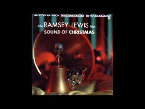 """The Sound Of Christmas"", Ramsey Lewis Trio"