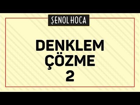 Denklem çözme 2 Şenol Hoca Matematik