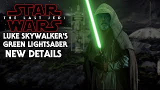Star Wars The Last Jedi Luke Skywalker's Green Lightsaber! New Details Revealed