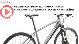 Obejrzyj zanim kupisz - Co da Ci rower crossowy Plusy, minusy i jak się jeździ na rowerze crossowym