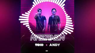 TOHI - Nazanin (ft. Andy) OFFICIAL AUDIO