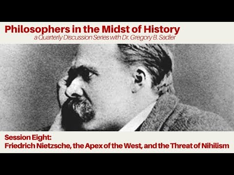Nietzsche, The Apex of the West, and the Threat of Nihilism - Philosophers In The Midst of History