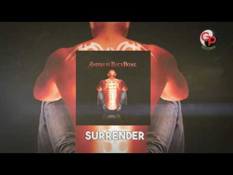 ANDRA AND THE BACKBONE | Surrender