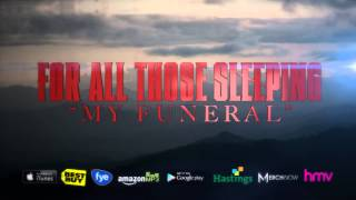 Watch For All Those Sleeping My Funeral video