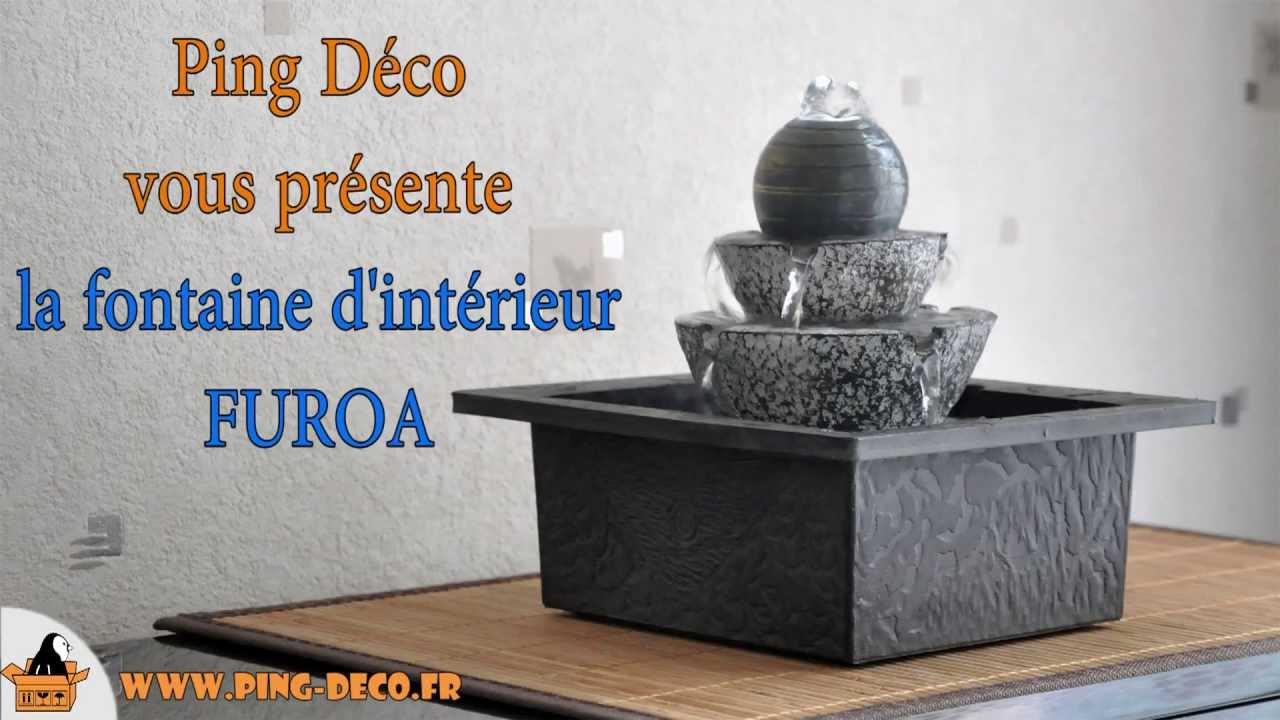 fontaine interieur boule lumineuse furoa www ping deco fr youtube. Black Bedroom Furniture Sets. Home Design Ideas