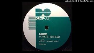 Taiko - Silence (Michael Parsberg Mix)