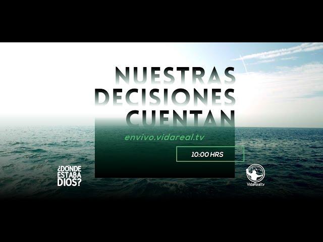 Nuestras decisiones cuentan – 2do. servicio