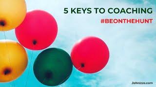 5 Keys to Coaching
