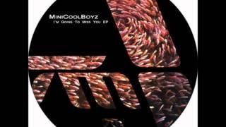 MiniCoolBoyz & Sam Paganini - Miss You (Original Mix)