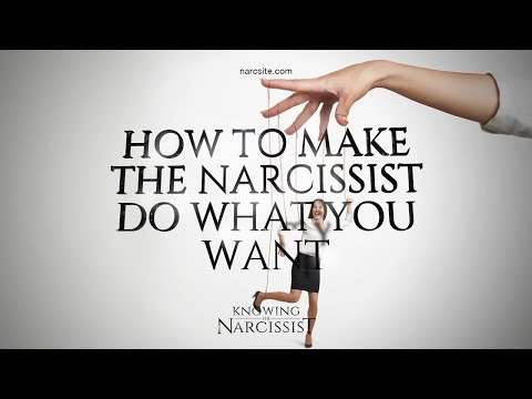 How to Make the Narcissist Do What You Want
