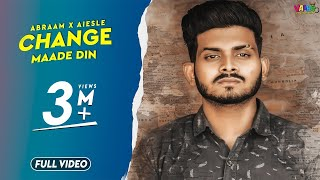 Change Maade Din ( Bebe tera put ) Abraam x Aiesle (Official Video) | Latest Punjabi Songs 2020