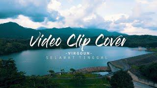 Virgoun feat. Audy - Selamat (Selamat Tinggal) (Video Clip Cover)