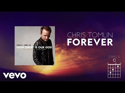 Chris Tomlin - Forever (Lyrics And Chords)