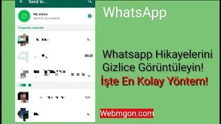 WHATSAPP DURUMUNA GİZLİ BAKMA! WhatsApp Hikayelerini Gizli Görün! (Whatsapp Story Gizlice Bakma)