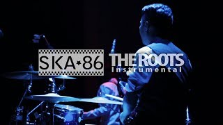 SKA 86 Live Perform THE ROOTS Instrumental ft Percussion Recital Player