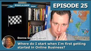 🏁 Where do I Start with my Online Business? [The #AskLalonde Show 25]