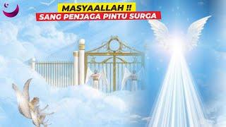 MASYAALLAH !! DIBALIK FAKTA MALAIKAT RIDWAN SANG PENJAGA PINTU SURGA ll Magenta Islam
