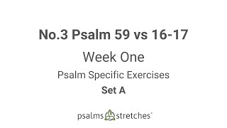 No.3 Psalm 59 vs 16-17 Week 1 Set A