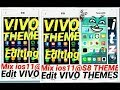 2017 How to EDIT VIVO phone i THEMES (100% guide)