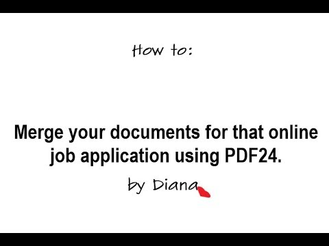 PDF24 - Merge your documents for that online job application | Send a  neater Application