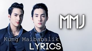 Repeat youtube video MM & MJ Magno - Kung Maibabalik (Boys Over Flower OST)