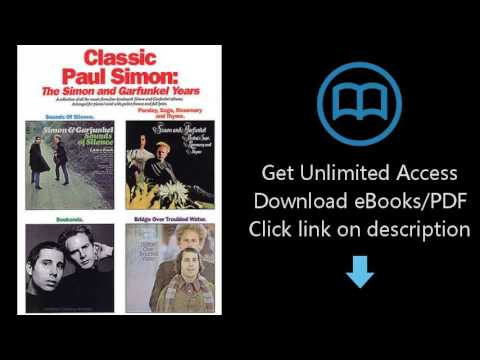 Download Classic Paul Simon: The Simon and Garfunkel Years A Collection of All the Music from F PDF