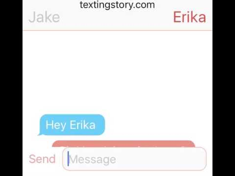 Jake And Erika Text ?!? 😍 PART 1