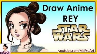 How to Draw Anime Manga Rey from Star Wars | Mei Yu Art