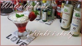 ♥ Walentynkowe shoty i drinki! ♥ Thumbnail
