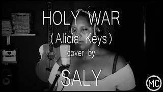HOLY WAR (Alicia Keys) cover by SALY