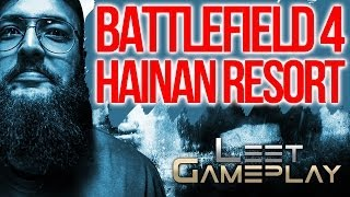 BATTLEFIELD 4 - HAINAN RESORT ► [1337 GAMEPLAY] BF4 Launch!