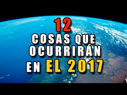 12 Cosas que ocurrirán en el 2017