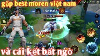 Liên Quân Mobile _ Anh Hảo Cầm Arthur Leo Rank Gặp Ngay Best Moren Việt Nam Và Cái Kết