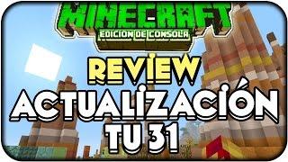 ACTUALIZACION TU31 YA DISPONIBLE!! REVIEW TU 31 Minecraft Xbox 360 Ps3 Xbox One Ps4 Ps Vita