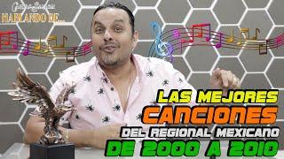 Carlos Sarabia, hablando de... - Las Canciones Mas Sonadas del Regional Mexicano del 2000 al 2010