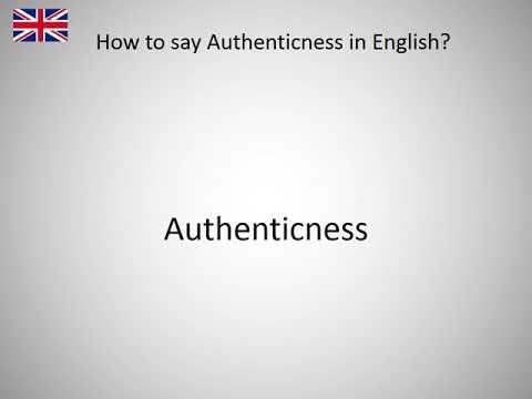 Authenticness
