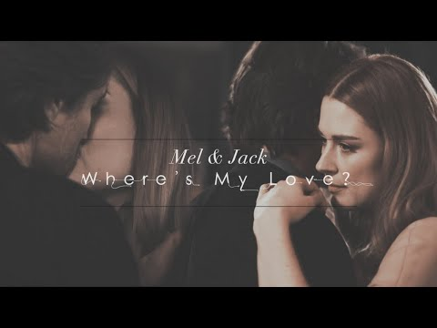 Mel And Jack || Where's My Love? [Happy Valentine's Day]