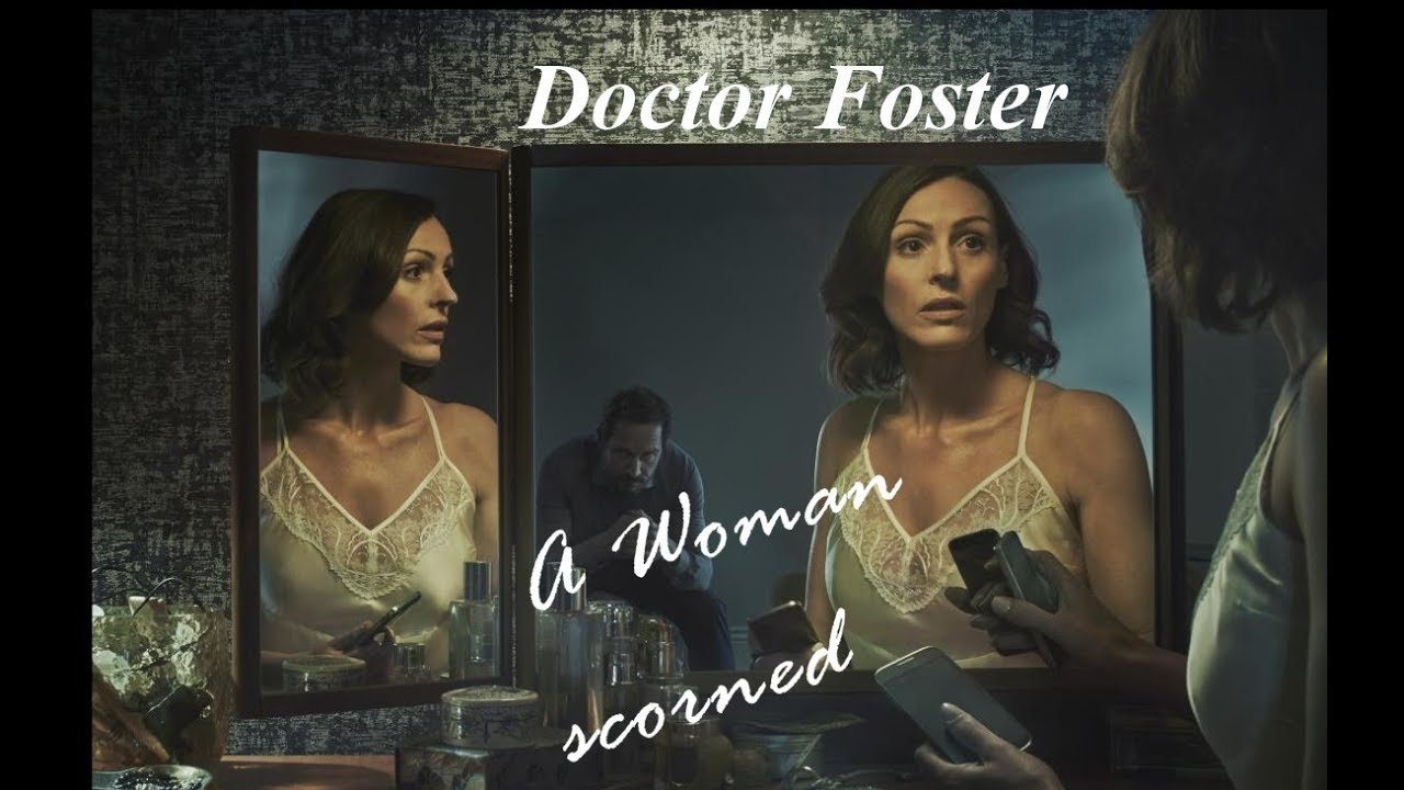 Download Doctor Foster | A Woman Scorned